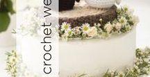 Knit & Crochet Wedding / Wedding patterns to knit, crochet, and craft!