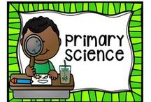 Primary Science / Science in the Primary Classroom!