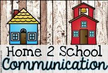 Home to School Communication / Techniques and tips for better communication between home and school.