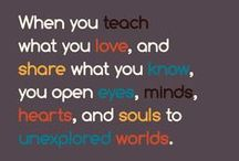 Quotes for Teachers / Education-related quotes for your classroom. / by Lesson Planet