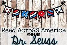 Read Across America with Dr. Seuss / Celebrate Read Across America and Dr. Seuss every March!