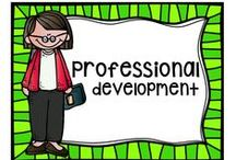 Professional Development / Professional development ideas and resources for teachers!