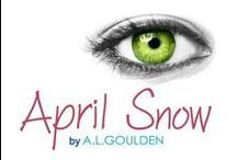 April Snow / Final book in August Fog Trilogy