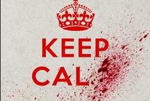 KEEP CALM / by Melissa Pynn