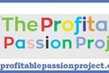 Profitable Passion Project.com / Profitable Passion Project is where you go for inspiration, resources and how to make money guidance. Read interviews of passionate people who have turned their passions into profitable projects.