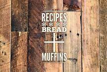 recipes :: bread + muffins