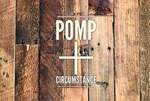 pomp + circumstance