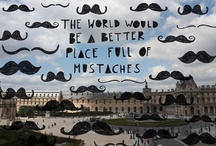 Mustaches / by Hannah King