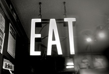 Eat / by Brooke Blair
