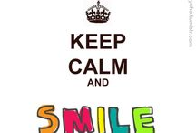 Keep Calm And.... / Just a reminder lol
