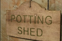 Potting Sheds & Tables... / by Ar Families
