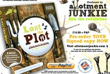 Lost the Plot / 172 page book about allotmenteering - Enjoy ; )