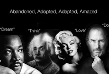 The A Group ... Abandoned, Adapted, Admired, Adopted, Adoptee, Adored, Advocate, Amazed and Amazing / What do Steve Johns, Wayne Dyer, Marilyn Monroe, Martin Luther King, Jesus and Einstein have in common? Adoption! A book that studies the link between success, abundance and abandonment. Son-of-A  Emma-Mildon  www.emmamildon.com