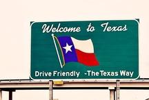 Texas / by Taylor Anne Adams