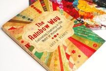 The Rainbow Way / The Rainbow Way: Cultivating Creativity in the Midst of Motherhood. #1 Amazon best seller from Lucy H Pearce. http://therainbowway.weebly.com/ Featuring the words of over fifty creative mothers: visual artists, writers, film-makers, potters, performers and crafters, including: •Jennifer Louden (multiple best-selling author) •Pam England (founder Birthing From Within) •Julie Daley (creator of Unabashedly Female) •Marybeth Bonfiglio (writer) •Indigo Bacal (WILDE Tribe) •Foreword by Leonie Dawson.