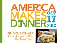 "America Makes Dinner 2012 - Best Home Recipes / Pinboard created for a contest for ""America Makes Dinner,"" 2012 - family meals."