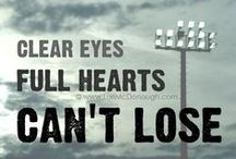 Friday Night Lights / Clear Eyes, Full Hearts, Can't Lose