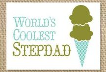 Father's Day: Gifts for stepdads / Father's Day gift ideas for stepdads. / by Miranda Lawton
