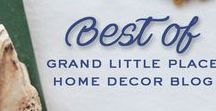 Best of Grand Little Place Home Decor Blog / Love Your Home |  Easy Decorating Ideas | 1 Day DIY Ideas |  Home Decor Tips & Tricks | Anyone can do it DIY | Home decor ideas | DIY Home Decor | Home Decor Inspiration | Decor DIY | Decorating on a Budget | Vintage Decor | Bathroom DIY | Basement DIY | How to shop thrift stores | Thrift Store Decor