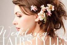 wedding hairstyles / various lovely wedding hairstyle ideas for the BIG day / by kristin austin