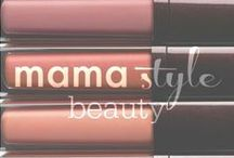 mama style // beauty products & tips / Beauty products and beauty tips for stylish moms.