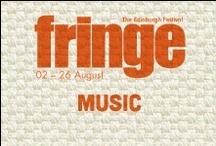 2013 Music / by Edinburgh Festival Fringe Society
