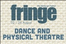 2013 Dance and Physical Theatre / by Edinburgh Festival Fringe Society
