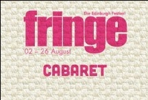 2013 Cabaret / by Edinburgh Festival Fringe Society
