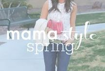 mama style // spring fashion / Inspired looks for spring.