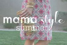 mama style // summer fashion / Summer style inspiration for fashionable and busy moms.