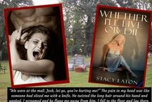 Whether I'll Live or Die / Amazon:  http://bit.ly/1j0ON0d Barnes & Noble: http://bit.ly/1L43ytC  / by Stacy Eaton