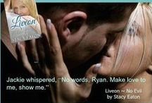 Liveon ~ No Evil / One of the newest Romance Releases by Best Selling Author Stacy Eaton!  / by Stacy Eaton