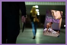 Finding the Strength / The night Tayla Adams is attacked, third-degree black belt, Cam Giles steps in and stops the violent man. Little does Tayla know that when she takes a self-defense class, she will come face to face with her knight in shining armor, but can Tayla learn to defend herself and gain enough confidence to protect the two of them when she is unexpectedly betrayed?  Novella 40K  / by Stacy Eaton