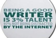 Being a Writer / by Kerri Baunach