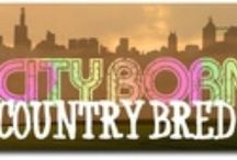 CiTy bOrn, kOuNTry RaiSeD GiRl / by Tonda Lee