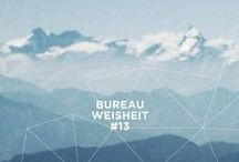 Bureau-Weisheiten / type | wisdom | life | quotes | wise words