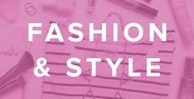 Fashion & Style / Our favorite street style fashion and everyday beauty looks.