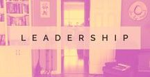Leadership / Tips, ideas, and resources for creatives, bloggers, and online leaders.