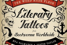 Literary Tattoos / by West Hartford Libraries