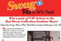 "Swag ""Pin to Win"" Red Dress / Pin your favorite red dresses on Pinterest for a chance to win a pair of VIP tickets to the Red Dress Collection Fashion Show, which includes front-row seats, a VIP gift bag, a 501FIT one-month membership, and more! For instructions on how to enter, please refer to the board cover image. Contest runs Feb. 5-12, 2012."