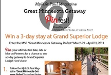 Great Minnesota Getaway Pinfest / Pin your ultimate MN hike, bike or drive for a chance to win a weekend getaway at Grand Superior Lodge. Contest runs March 21 - April 11, 2013.