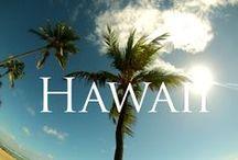 ♥ Hawai'i ♥ Aloha ♥ / by Diana's Life On Cope Farm