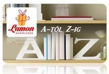 LAMON A-tól Z-ig / Neves, betűs, szöveges, feliratos, vicces és kedves ajándékok
