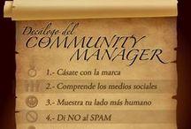 De Community Managers y otras cosas. / Pines relacionados, en su mayoría, con el Community Manager y el Social Media Manager