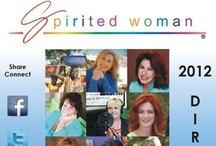 2012 Directory / The Spirited Woman 2012 Directory: Resources for an Inspired Life! A revolutionary social media tool filled with  Every Woman Visionaries - from 5 countries and over 25 states - Changing the World One Spirited Woman Step at a Time.