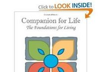 """My Book and More / """"Companion for Life: The Foundations for Living"""""""