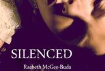 Silenced  / Here you will find pictures of those who portray my characters in my book, Silenced.