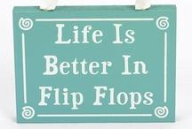 Life is better in flip flops!!