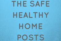 The Safe Healthy Home Posts / Healthy home and safety tips, ideas for green and natural living, and products for a healthy home environment. All of the articles by The Safe Healthy Home in one place.