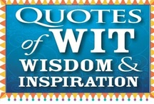 Quotes of wit, wisdom & inspiration / creative, spiritual, funny, silly, practical, inspirational, wise, fancy, cool, typography, calligraphy, hand lettering, color, words